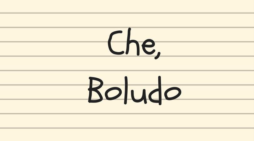 Las Frases Argentinas Que Van A Escuchar En Todos Lados