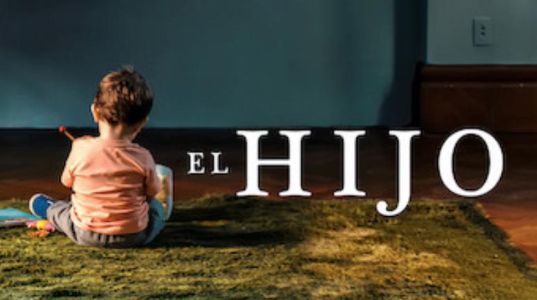 el hijo netflix film culture argentine